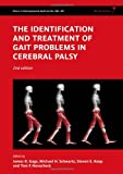 The Identification and Treatment of Gait Problems in Cerebral Palsy (Clinics in Developmental Medicine)