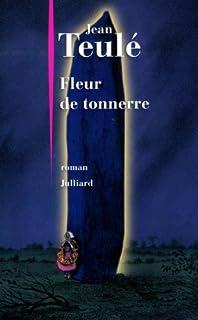 Fleur de tonnerre, Teulé, Jean