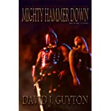 Mighty Hammer Down (Legend of Reason Series)
