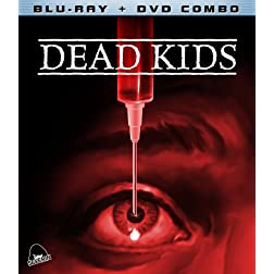 Dead Kids (Blu-ray + DVD Combo)