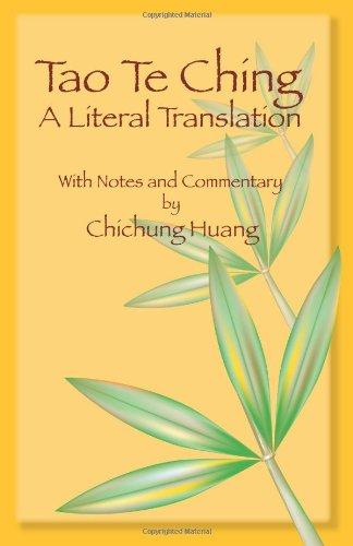 Tao Te Ching A Literal Translation