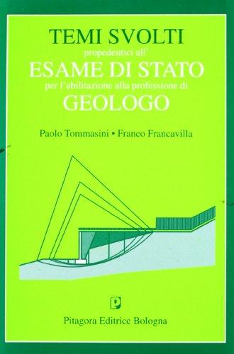 Temi svolti propedeutici all'esame di Stato per l'abilitazione alla professione di geologo PDF