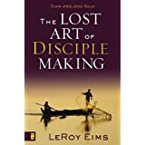 The Lost Art of Disciple Makingby Leroy Eims