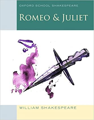 Romeo and Juliet: Oxford School Shakespeare (Oxford School Shakespeare Series)