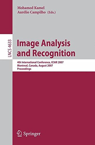 Image Analysis and Recognition: 4th International Conference, ICIAR 2007, Montreal, Canada, August 22-24, 2007, Proceedi