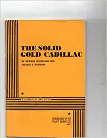 gold cadillac text Solid gold cadillac was a british jazz-rock group set up in the early 1970s the  band featured  text is available under the creative commons attribution- sharealike license additional terms may apply by using this site, you agree to  the.
