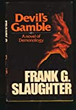 Devil's Gamble (0091330408) by Slaughter, Frank G.