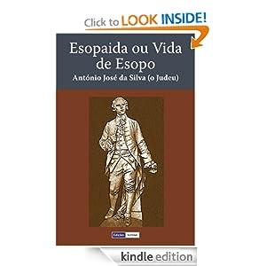 Esopaida ou Vida de Esopo (Portuguese Edition) Antonio Jose da Silva
