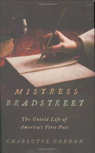 """an interpretation who was anne bradstreet Analysis of upon the burning of our house by anne bradstreet anne bradstreet, whom most critics consider america's first """"authentic poet"""", was born and raised."""