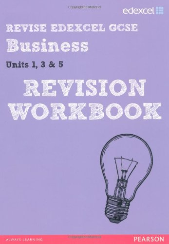 REVISE Edexcel GCSE Business Revision Workbook (REVISE Edexcel GCSE Business 09)