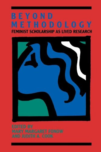 Beyond Methodology: Feminist Scholarship as Lived Research (A Midland Book)