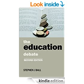 The education debate (second edition) (Policy Press - Policy and Politics in the Twenty-First Century)