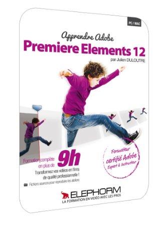 Apprendre Premiere Elements 12 le Montage de Qualite pour Tous – Formation Video en 10h04