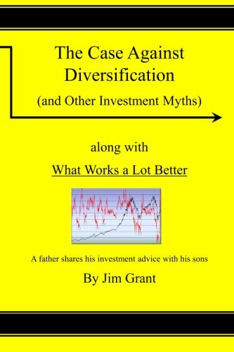 The Case Against Diversification: and Other Investing Myths PDF