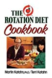 img - for Martin Katahn: The Rotation Diet Cookbook (Paperback); 1980 Edition book / textbook / text book