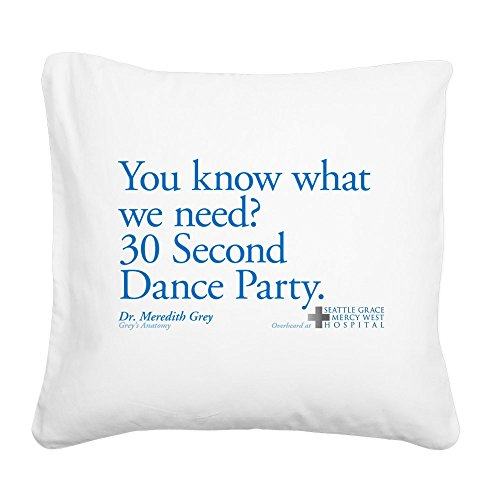 CafePress - 30 Second Dance Party Quote - 20