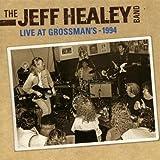 echange, troc The Jeff Healey Band - Live At Grossman'S 1994