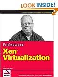 Professional Xen Virtualization
