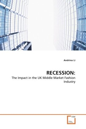 RECESSION:: The Impact in the UK Middle Market Fashion Industry