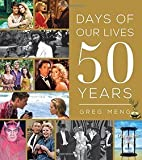 img - for Greg Meng: Days of Our Lives 50 Years (Hardcover); 2015 Edition book / textbook / text book