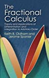 The Fractional Calculus: Theory and Applications of Differentiation and Integration to Arbitrary Order (Dover Books on Mathematics)