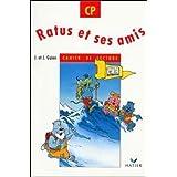 Ratus et ses amis, CP : Cahier de lecture (French Edition)