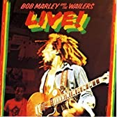 Bob Marley and the Wailers: Live