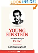 Young Einstein: And the story of E=mc2 (Kindle Single)