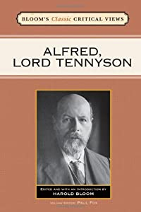 critical essays on alfred lord tennyson Today, alfred lord tennyson's poetry is widely known and appreciated, though this was not always the case in his early years of writing his poems were criticized for.
