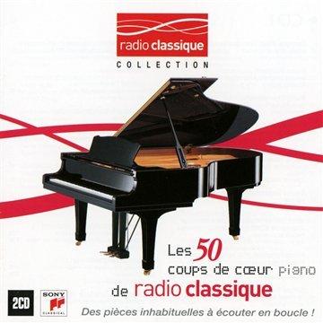 Piano, Les 50 Coups De Coeur De Radio Classique