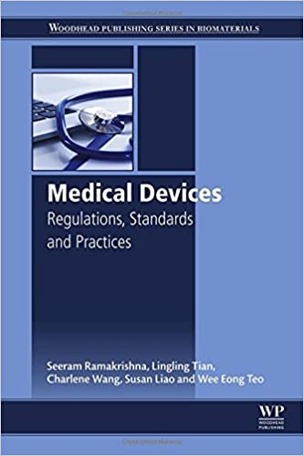 Medical Devices: Regulations, Standards and Practices 1st Edition