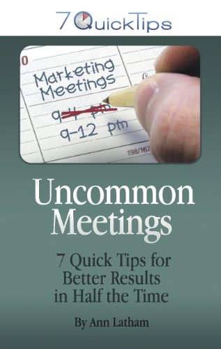 Uncommon Meetings - 7 Quick Tips for Better Results in Half the Time098246911X