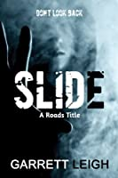 Slide (Roads Book 1)