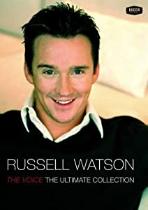 Russell Watson: The Voice - The Ultimate Collection