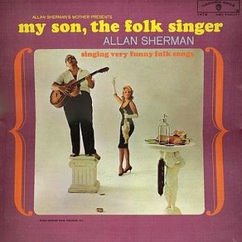 Allan Sherman: My Son, The Folk Singer [Vinyl Lp] [Mono]