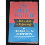 The Careful Writer ~ Theodore Menline...