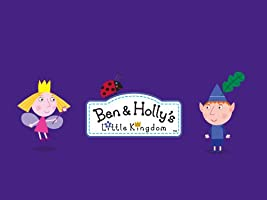 Ben and Holly's Little Kingdom Season Seven