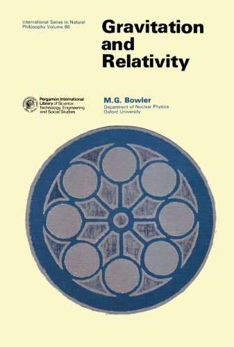 Gravitation and Relativity (Monographs in Natural Philosophy)