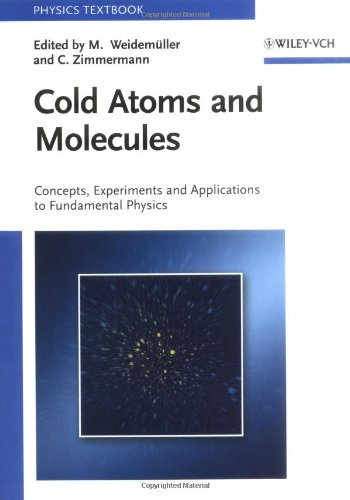 Cold Atoms and Molecules (Physics Textbook)