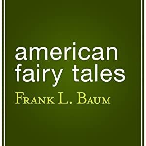 American Fairy Tales Audiobook