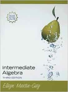 from Zion intermediate algebra by elayn martin gay