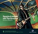 Spanisch lernen mit The Grooves - Groovy Basics -