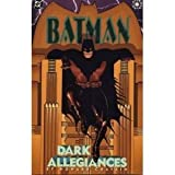 Batman: Dark Allegiances (1563892332) by Chaykin, Howard