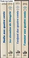 Coffret No�le aux quatre vents 4 volumes : No�le aux quatre vents; Les chemins de Hongrie; L'enfant des quatre vents; L'amour aux quatre vents par Tournier