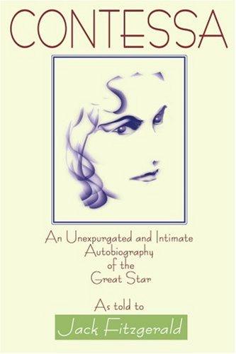 Condesa: Una autobiografía íntegra e íntima de la gran estrella como dije a Jack Fitzgerald