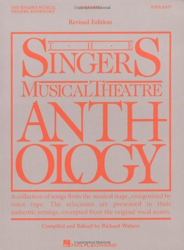 The Singer's Musical Theatre Anthology: Soprano Vol. I