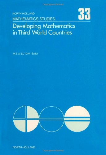 Developing Mathematics in Third World Countries: Proceedings of the International Conference Held in Khartoum, March 6-9