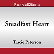 Steadfast Heart: Brides of Seattle, Book 1 (       UNABRIDGED) by Tracie Peterson Narrated by Alyssa Bresnahan
