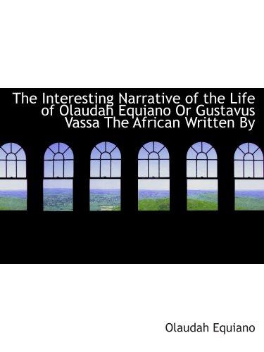 Olaudah 或古斯塔夫安居笔下的非洲生活的有趣的故事