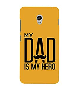 MY DAD IS MY HERO Designer Back Case Cover for Lenovo Vibe P1